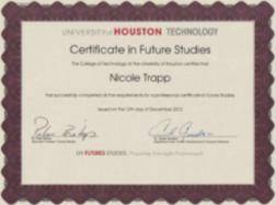 "U. Houston Certificate in ""Future Studies"" (now called Foresight)"