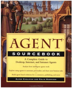 Caglayan and Harrison (1997). A great early book on software agents.